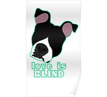 Love is Blind black Poster