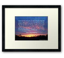 My Love, Never Gone Framed Print