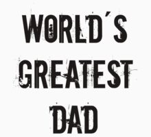 Father´s Day shirt - World´s greatest dad - Gifts for dad Kids Clothes
