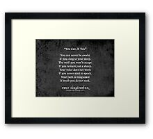You Can, If You Framed Print