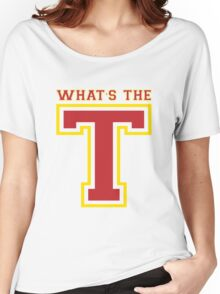 What's the T? [Rupaul's Drag Race] Women's Relaxed Fit T-Shirt