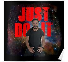 JUST DO IT SHIA LABEOUF GALAXY Poster