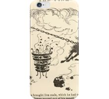 Snowdrop & Other Tales by Jacob Grimm art Arthur Rackham 1920 0031 Eating Live Coals iPhone Case/Skin