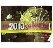 Bonne et heureuse année 2010 ! Poster
