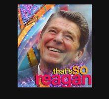 That's So Reagan Unisex T-Shirt