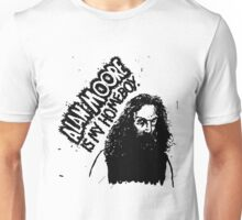 ALAN MOORE IS MY HOMEBOY. Unisex T-Shirt