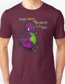 If Your Happy And You Know It Barney Unisex T-Shirt