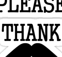 Please and thank you Sticker