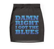 damn right I got the blues Mini Skirt