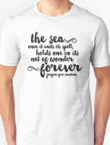 The Sea - Quote from Jacques Cousteau Unisex T-Shirt