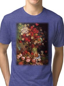 Vase with Poppies, Cornflowers, Peonies and Chrysanthemum. Vincent van Gogh.  Tri-blend T-Shirt