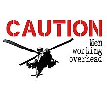 Caution- men working overhead by #fftw by Tim Constable