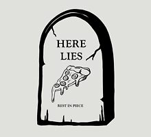 Here Lies Pizza  [ Light Shirts ] Unisex T-Shirt