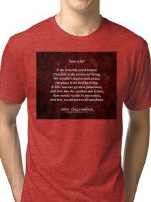 Love is All Tri-blend T-Shirt