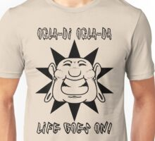 Obla-di Obla-da Unisex T-Shirt