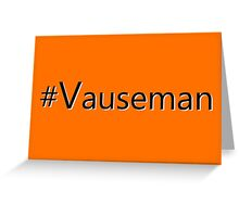 Vauseman Hashtag  Greeting Card