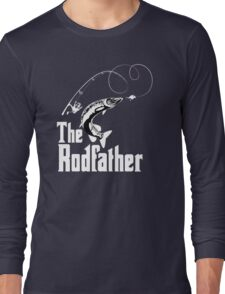 The Rodfather Fishing T Shirt Long Sleeve T-Shirt