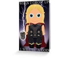 When I grow up, I will be a God Greeting Card