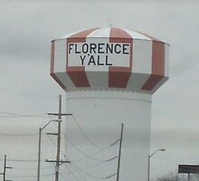 "The Sign Read ""Florence Ya'll""... Welcome To Kentucky  by Lindsey James"