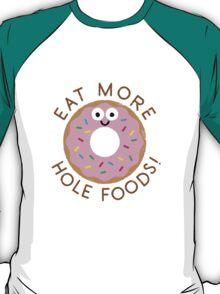 Hole Foods T-Shirt