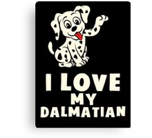 I Love My Dalmatian Cute Dog T Shirt Canvas Print