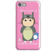 When I grow up, I will be a forester (girl) iPhone Case/Skin