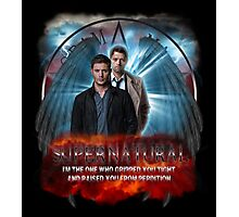 Supernatural I'm the one who gripped you tight and raised you from Perdition 2 Photographic Print