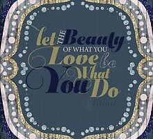 Love What You Do - My Favourite Quote by webgrrl