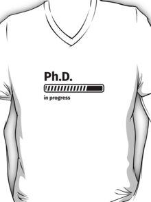 Ph.D. in progress T-Shirt