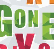It's all Gone Polygon Sticker