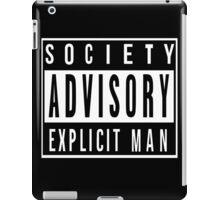 Society Advisory Explicit Man iPad Case/Skin