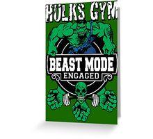 Hulks Gym - Beast Mode Engaged Greeting Card
