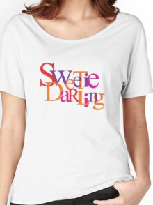 Sweetie Darling Women's Relaxed Fit T-Shirt