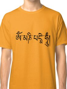 Om Mani Padme Hum Classic T-Shirt