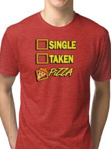 SIngle taken pizza checkboxes ticks Tri-blend T-Shirt