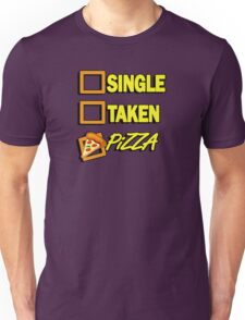 SIngle taken pizza checkboxes ticks Unisex T-Shirt