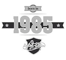 Born in 1985 (Light&Darkgrey) Photographic Print