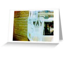 give way Greeting Card