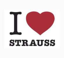I ♥ STRAUSS by eyesblau