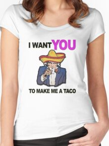 Uncle Sam I want you to make me a taco Women's Fitted Scoop T-Shirt