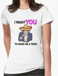 Uncle Sam I want you to make me a taco T-Shirt