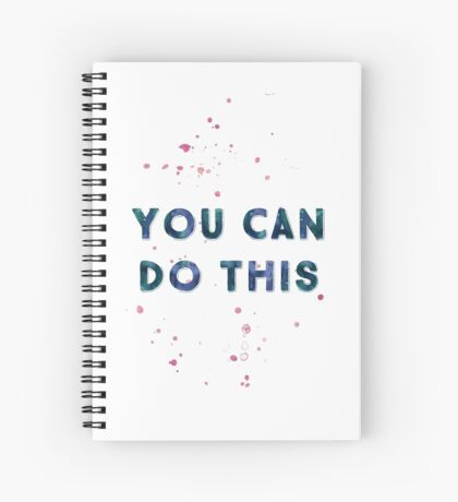 You Can Do This Spiral Notebook
