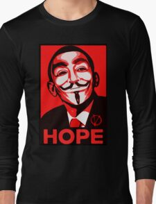 V for Vendetta, Anonymous Mask Obama Sign, HOPE Long Sleeve T-Shirt