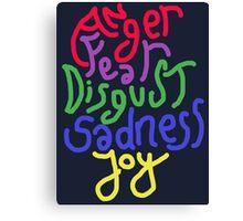 Anger, Fear, Disgust, Sadness, Joy! Canvas Print