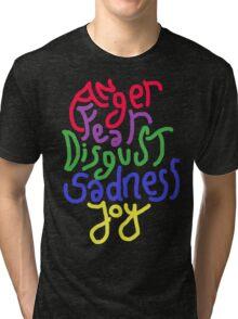 Anger, Fear, Disgust, Sadness, Joy! Tri-blend T-Shirt