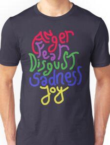 Anger, Fear, Disgust, Sadness, Joy! Unisex T-Shirt
