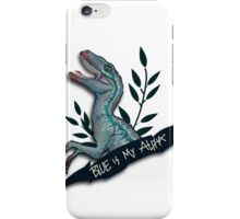 Blue is my Alpha iPhone Case/Skin