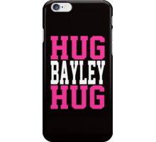 HUG BAYLEY HUG iPhone Case/Skin