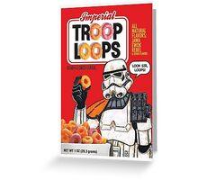 Troop Loops Greeting Card