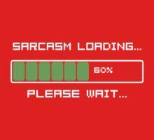 Sarcasm Loading T Shirt Kids Tee